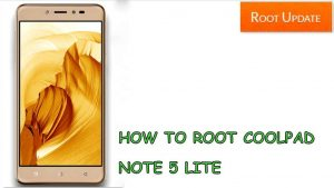 HOW TO ROOT COOLPAD NOTE 5 LITE WITHOUT PC