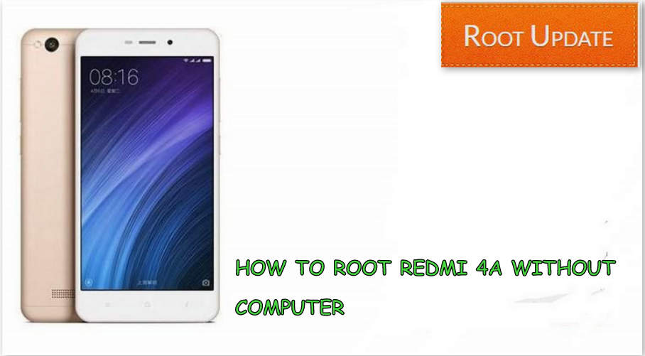 Root Redmi 4A without using computer