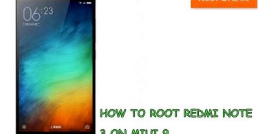 ROOT REDMI NOTE 3 ON MIUI 9