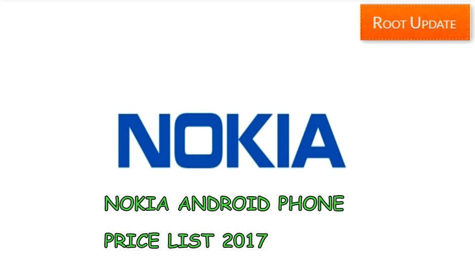 LIST OF NOKIA ANDROID PHONE WITH PRICE