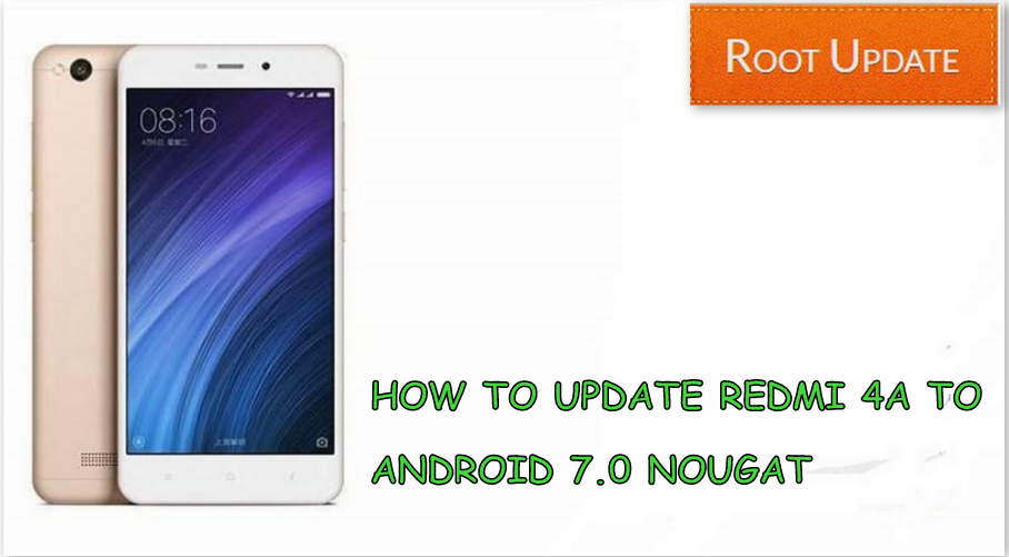 Update redmi 4a to android nougat