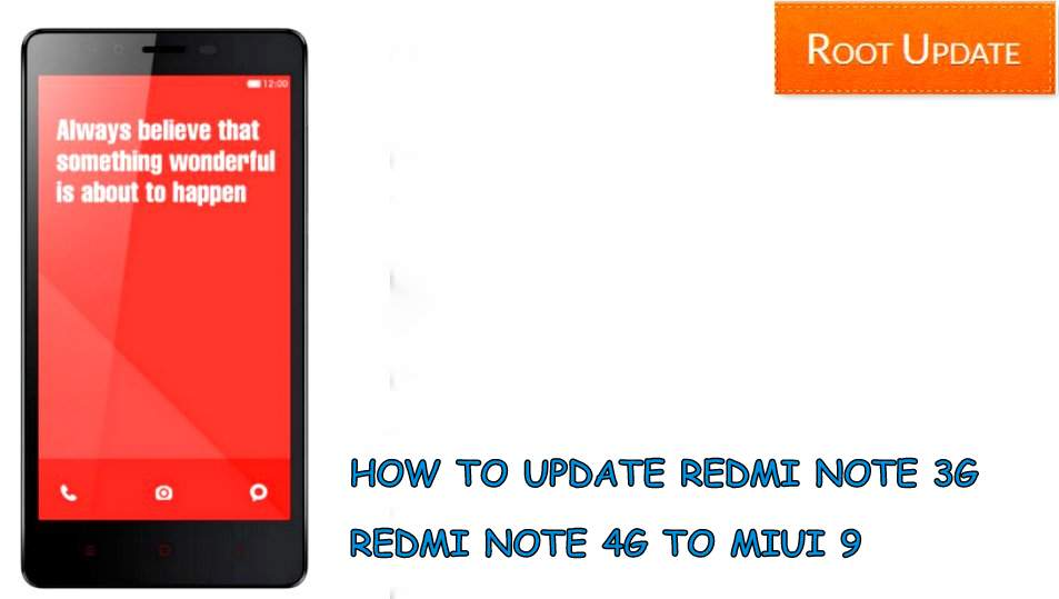 update redmi note 3g / Note 4g to miui 9