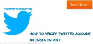 Twitter Account Verification process in India 2017