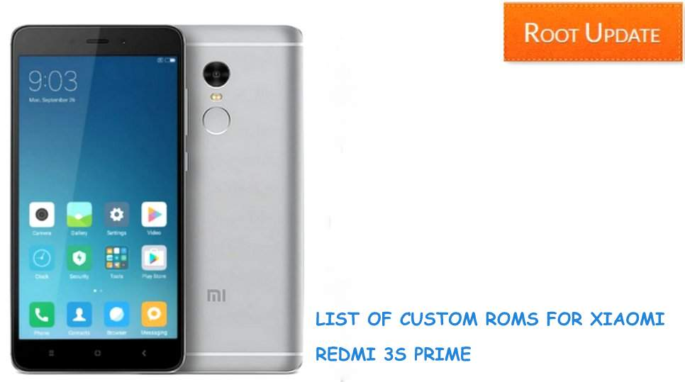 List of custom roms for redmi 3s / 3s prime