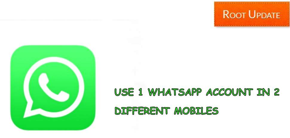 USE 1 WHATSAPP ACCOUNT IN 2 DIFFERENT PHONES