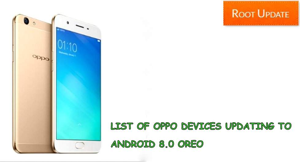 List of Oppo Devices Updating to android 8.0 Oreo