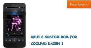 Miui 8 rom for Coolpad Dazen 1
