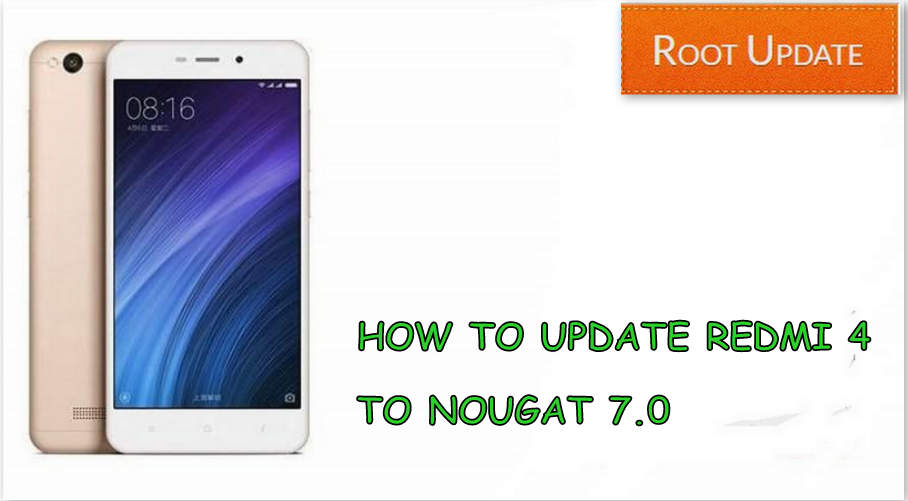 Update Redmi 4 to Android nougat 7.0