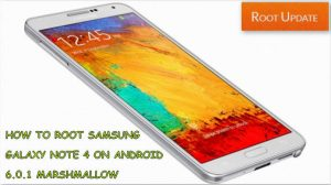 How to root Samsung galaxy Note 4 on Android 6.0.1