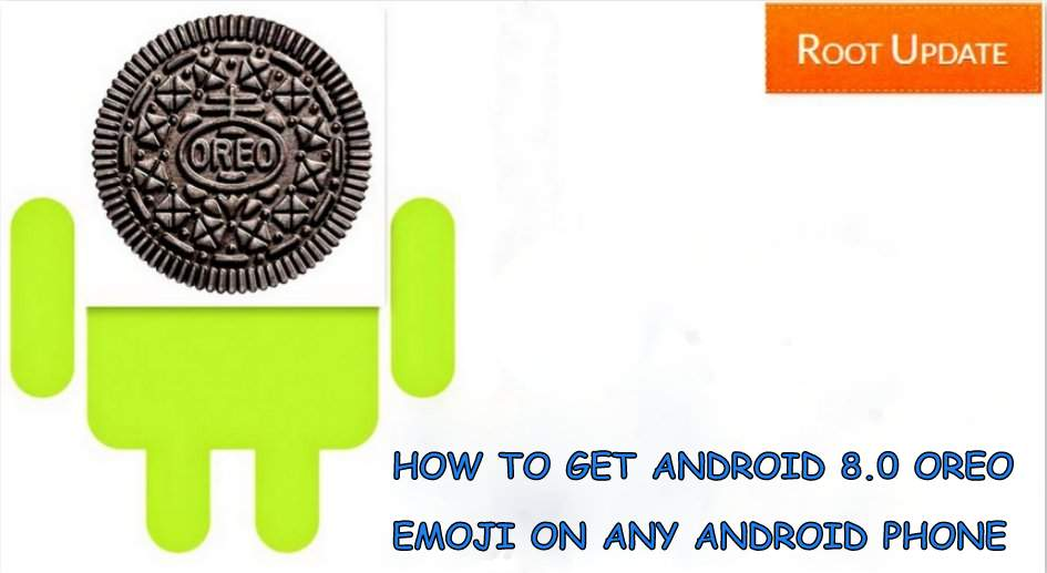 How to Get Android 8.0 Emoji On Any Android Device