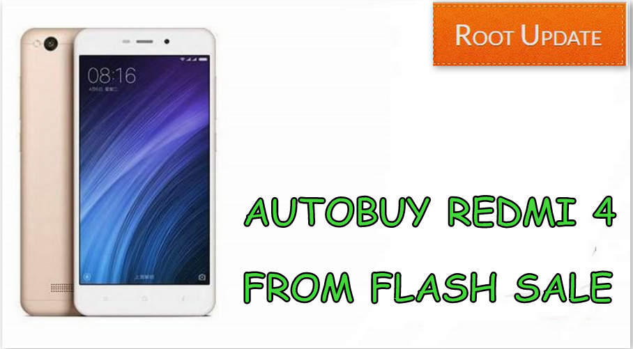 AUTOBUY REDMI 4 FROM AMAZON MI FLASH SALE