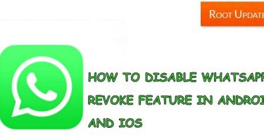 HOW TO DISABLE WHATSAPP REVOKE FEATURE IN ANDROID AND IOS