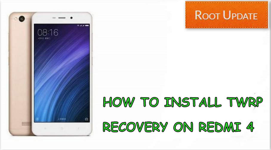 How to install TWRP recovery on Redmi 4
