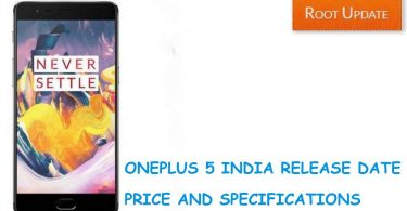ONEPLUS 5 INDIA RELEASE DATE, PRICE AND SPECIFICATIONS