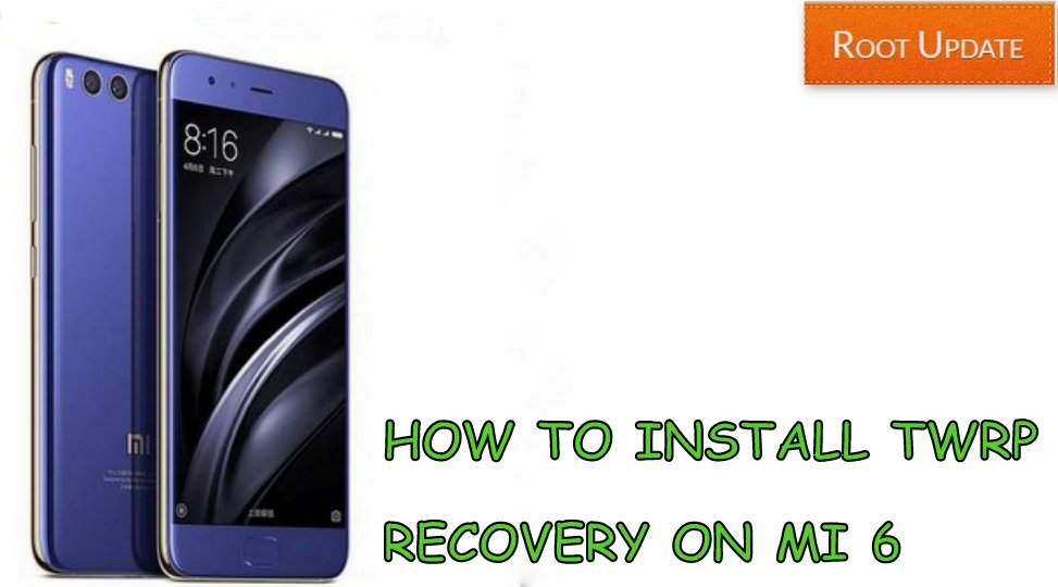 Install Twrp recovery on Mi 6 without pc