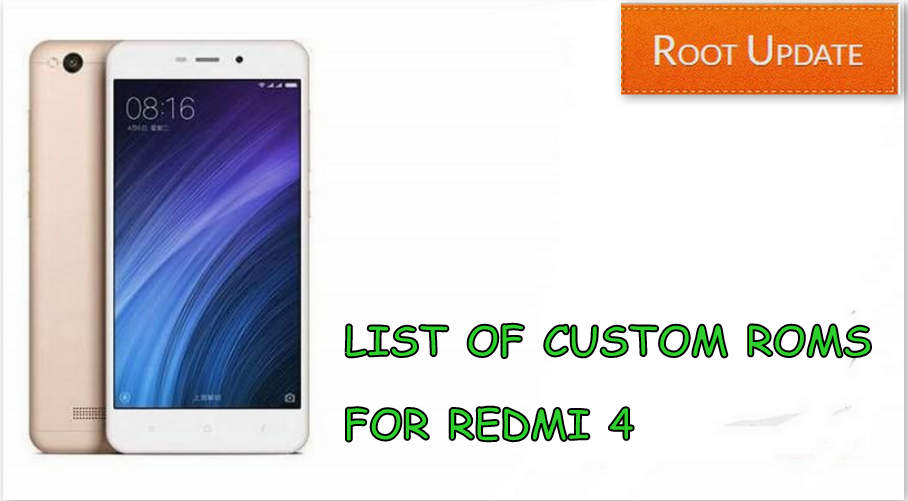 LIST OF CUSTOM ROMS FOR REDMI 4