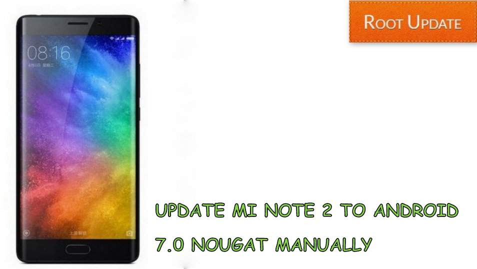 UPDATE MI NOTE 2 TO ANDROID 7.0 NOUGAT