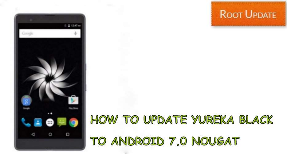 Update Yureka Black to Android 7.0 Nougat