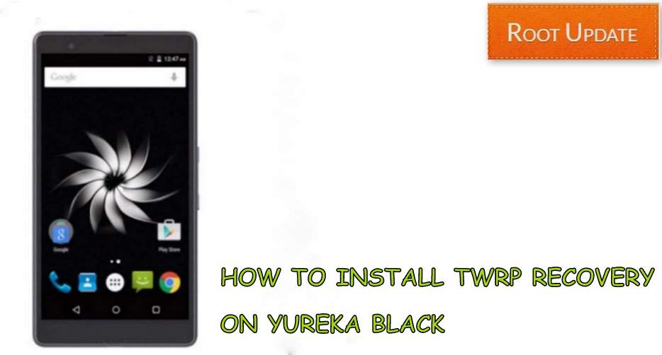 Install TWRP recovery on Yureka Black