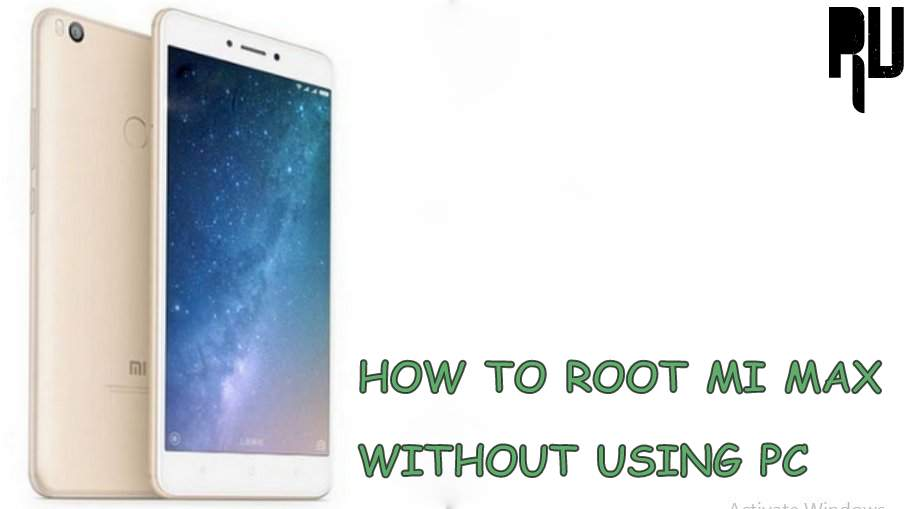 HOW TO ROOT MI MAX 2 WITHOUT PC
