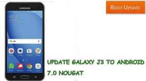 UPDATE GALAXY J3 TO ANDROID 7.0 NOUGAT