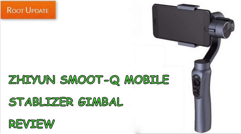 Zhiyun Smooth-Q Mobile Stabilizer