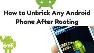 Unbrick Any Android
