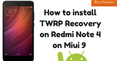 How to install TWRP Recovery on Redmi Note 4 on Miui 9 - Root Update