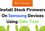 Install Stock Firmware On Samsung Devices Using Odin Tool