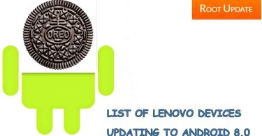 NAME OF LENOVO DEVICES GETTING ANDROID 8.0 OREO UPDATE