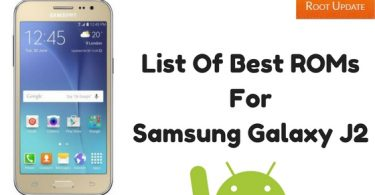 List Of Best ROMs For Samsung Galaxy J2