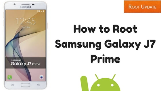 Root Samsung Galaxy J7 Prime
