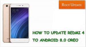 UPDATE REDMI 4 TO ANDROID 8.0 OREO