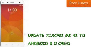 UPDATE MI 4I TO ANDROID 8.0 OREO