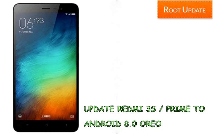 UPDATE REDMI 3S PRIME TO ANDROID 8.0 OREO