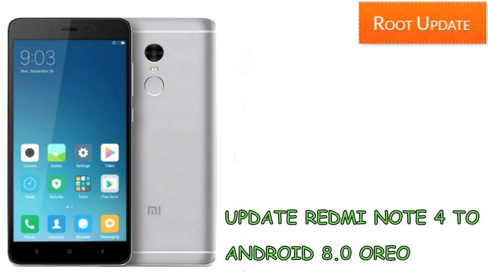 Update redmi note 4 to android 8.0 Oreo