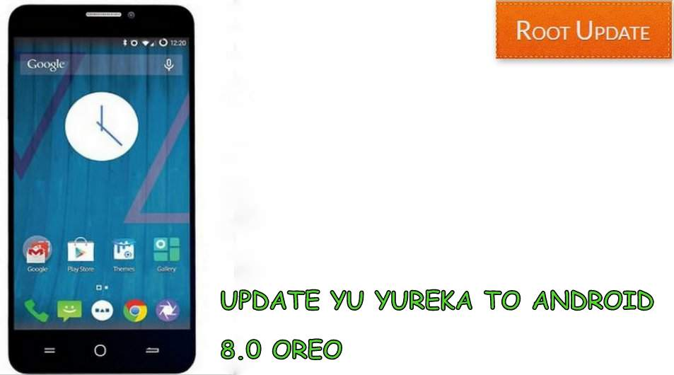 UPDATE YU YUREKA TO ANDROID 8.0 OREO