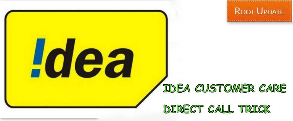 IDEA Customer care Direct Call Trick