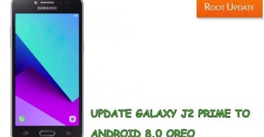 UPDATE GALAXY J2 PRIME TO ANDROID 8.0 OREO