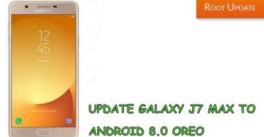 UPDATE GALAXY J7 MAX TO ANDROID 8.0 OREO