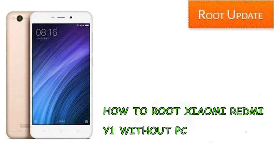 HOW TO ROOT REDMI Y1 WITHOUT USING COMPUTER