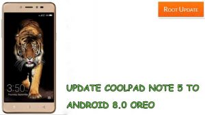 UPDATE COOLPAD NOTE 5 TO ANDROID 8.0 OREO