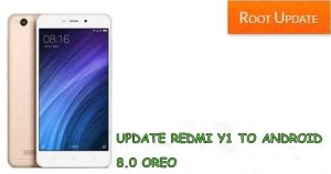 Update Redmi y1 to Android 8.0 Oreo