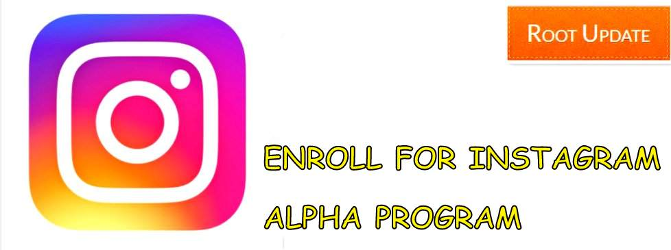 ENROLL FOR INSTAGRAM ALPHA PROGRAM