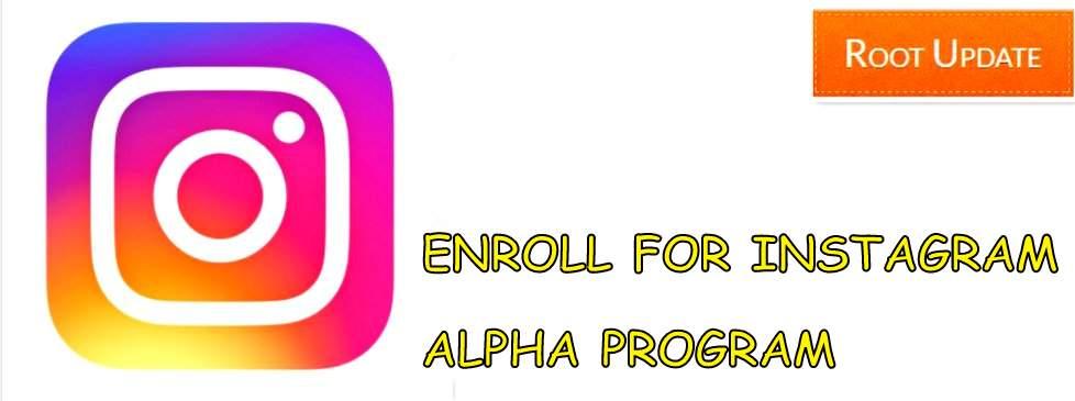 ENROLL FOR INSTAGRAM ALPHA PROGRAM