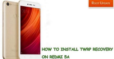 How to Install TWRP recovery on Redmi 5a