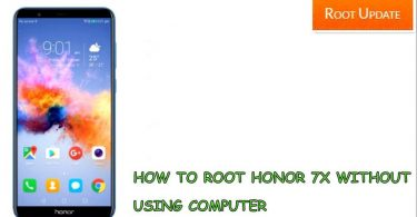 How to Root Honor 7X without Using Pc