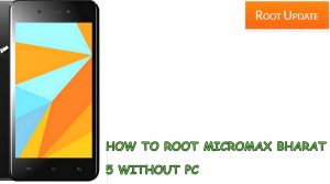 How to root micromax bharat 5 Without PC