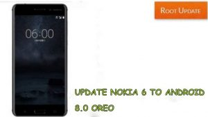 Update Nokia 6 to Android 8.0 Oreo