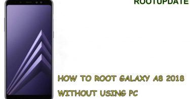 How to Root Galaxy A8 2018 Without Using PC